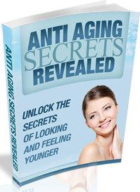 Anti Aging Secrets Revealed